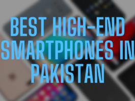 Best High-End Smartphones In Pakistan